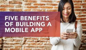 Image of woman appreciating the benefits of building a mobile app